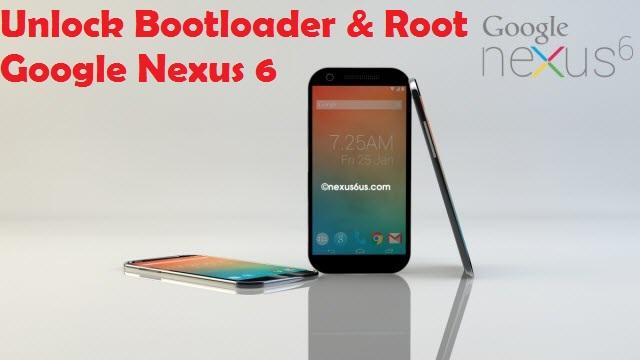 Unlock Bootloader And Root Google Nexus 6