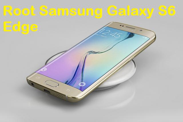 Root Samsung Galaxy S6 Edge SM G925T