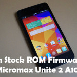 How To Flash Stock ROM Firmware On Micromax Unite 2 A106