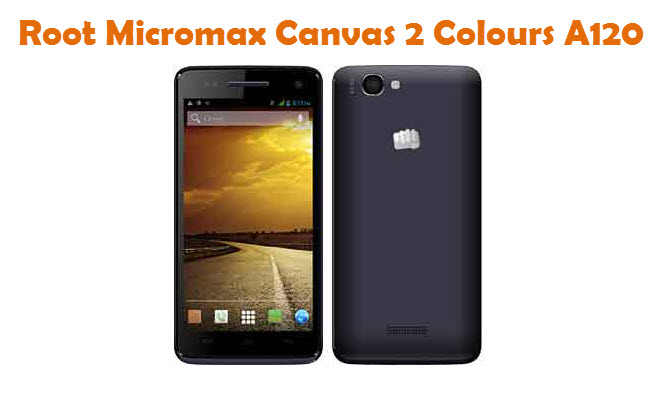 Root Micromax Canvas 2 Colours A120