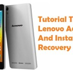 How To Root Lenovo A6000 And Install CWM Recovery