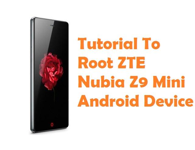 Root ZTE Nubia Z9 Mini