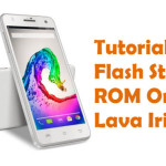 How To Flash Stock ROM On Lava Iris X5 Android Device