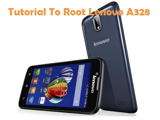 Root Lenovo A328 Android Smartphone