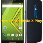 How to root Moto X Play