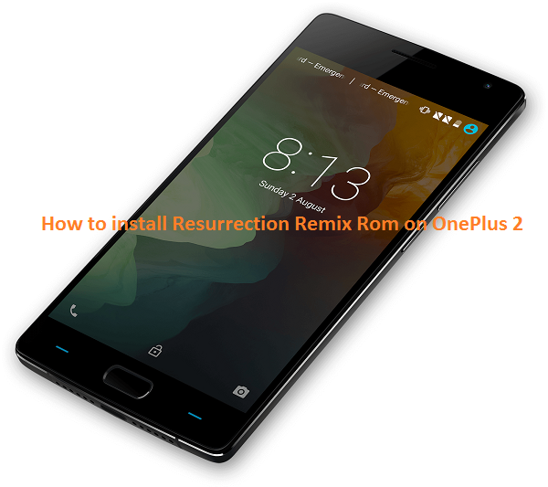 install resurrection remix rom on oneplus 2